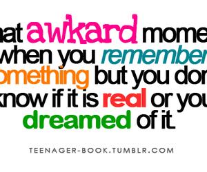 the akward moment