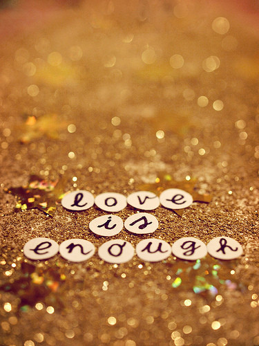 I,love,you,love,quotes,enough,love,is,enough,gold-1c0e833c70790592f06dde3910452f3b_h_large