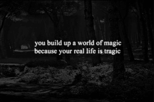 Life-magic-text-tragic-truth-favim.com-270031_large