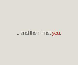 you met and love