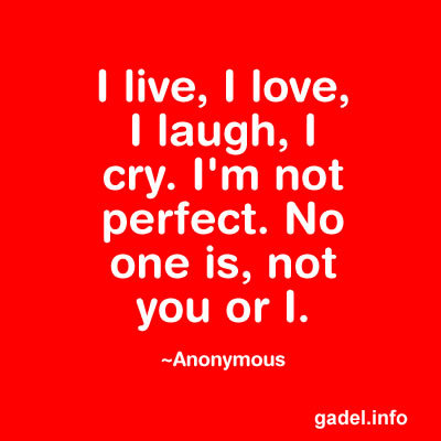 I'm Not Perfect Quotes and Sayings to Keep You Going ~ HubBlogs with GADEL - Thoughts, Trials and Triumphs