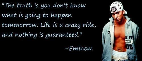 Google Image Result for http://images4.fanpop.com/image/photos/20700000/Eminem-Quotes-eminem-20796683-925-400.jpg