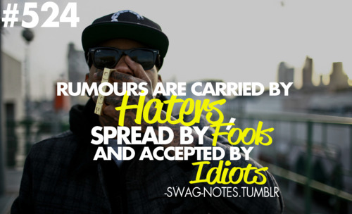 Haters Quotes Tumblr Swag Swag Notes Tumblr Haters Swag