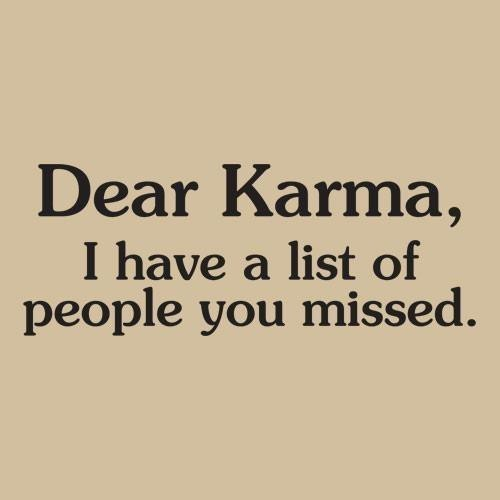 Karma, people you missed