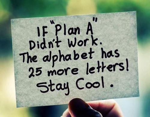 Funny-plan-plan-a-quote-stay-cool-favim.com-276967_large