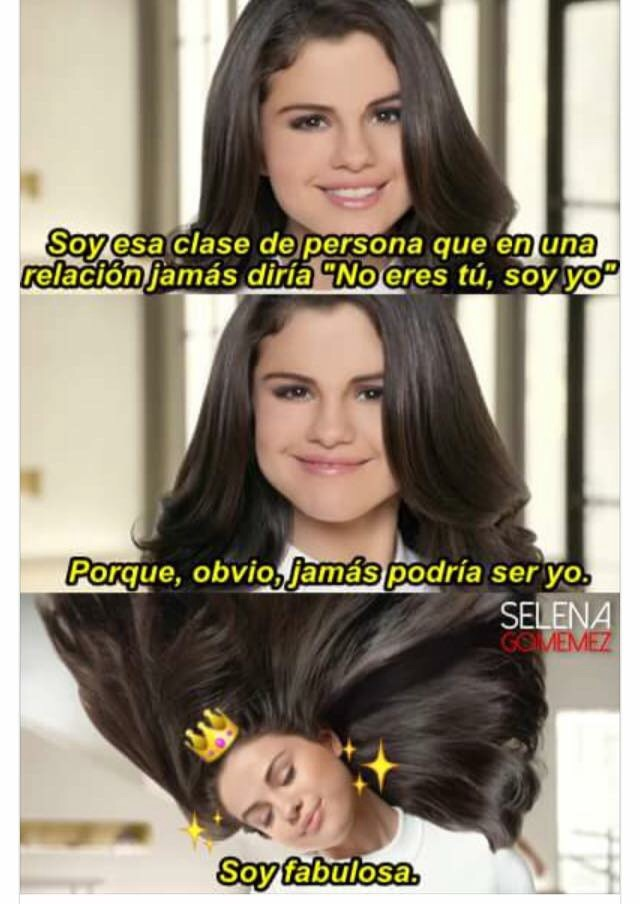 Soy Fabulosa 💅🏻👑 We Heart It Memes Selena Gomez And
