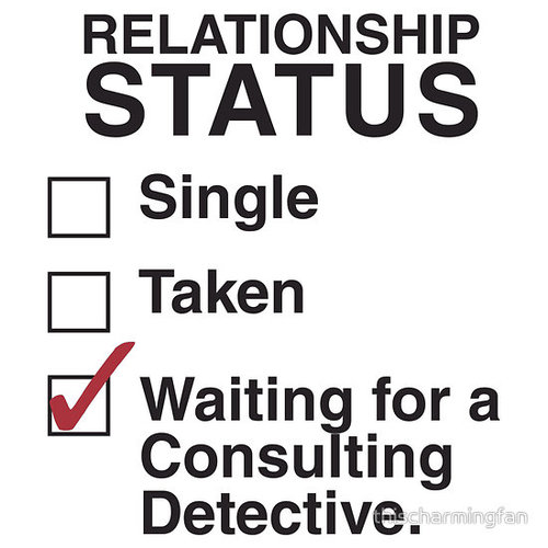 """SINGLE TAKEN WAITING FOR A CONSULTING DETECTIVE"" T-Shirts & Hoodies by thischarmingfan 