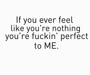 if you ever feel