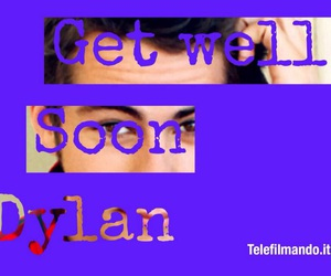 get well soon dylan