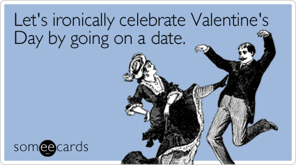 Someecards Valentines Day edition GTFIH for LOLZ – Some E Cards Valentines