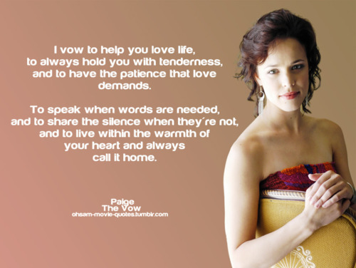 http://data.whicdn.com/images/23112527/The-Vow-Movie-Paige-Quotes_large.jpg