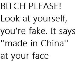 qoute bitch fake