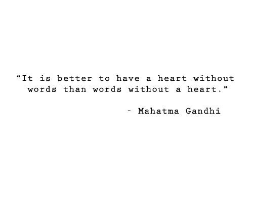 Gandhi,heart,love,quote,words,true-c387c3c2e1b5123f8e2d61268e24d3db_h_large
