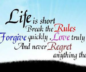 life love regret laugh