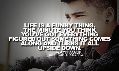 Zayn Malik Quote