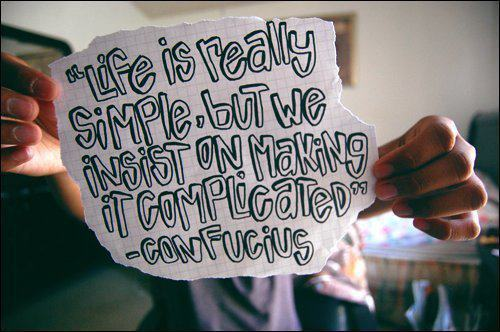 Complicated-life-paper-quote-simple-favim.com-324196_large