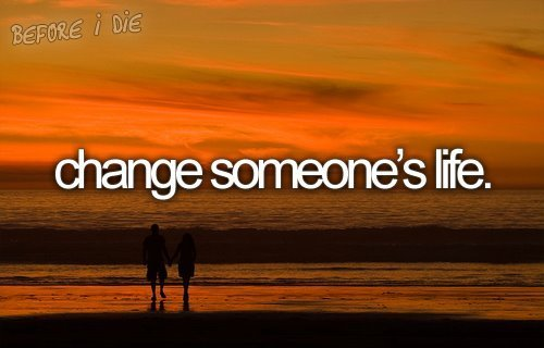 before i die, change, dream, life, someone - inspiring picture on Favim.com