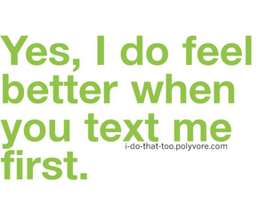 text me first