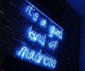madness