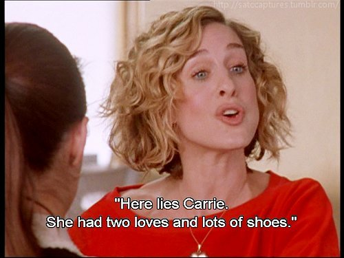 Sex and the city shoes quotes