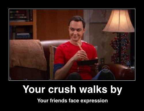 When_2byour_2bcrush_2bwalks_2bby_2b-_2byour_2bfriends_2bface_2bexpression_large