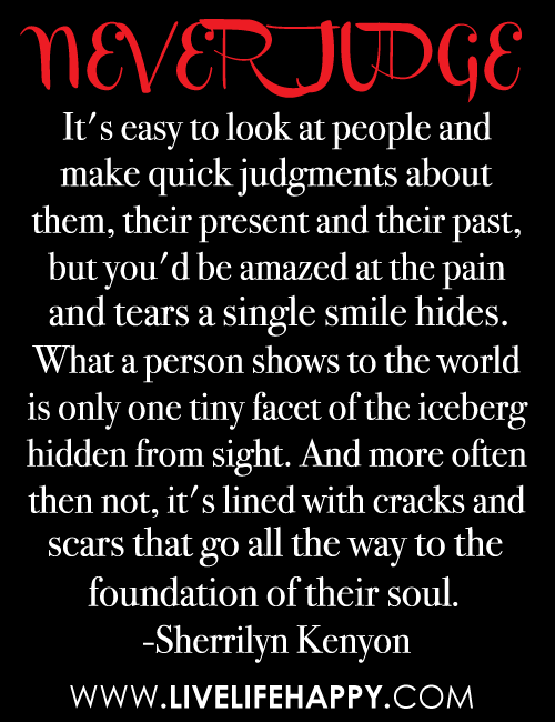 Never judge a person by their appearance quotes