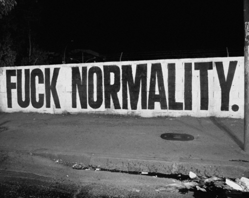 Black-and-white-fuck-normal-unique-weird-favim.com-303394_large_large