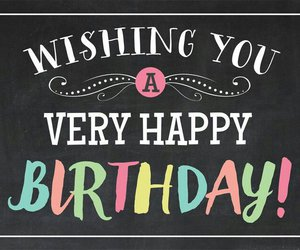 348 images about birthday wishes on we heart it | see more