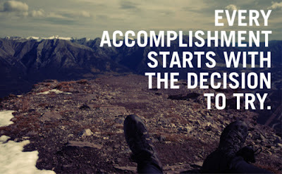 Every_accomplishment_starts_with_the_decision_to_try_large