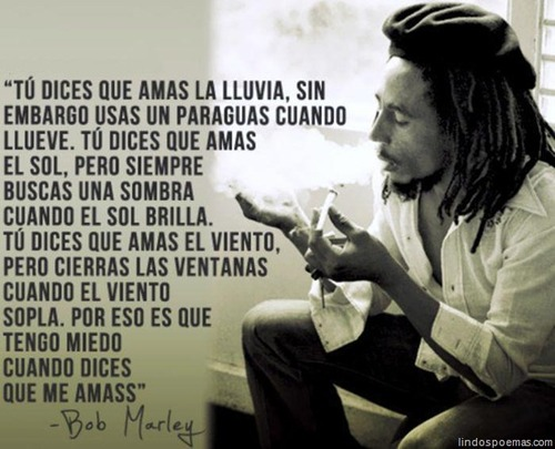 Versos de Bob Marley | Poemas de amor LindosPoemas.com | We Heart It