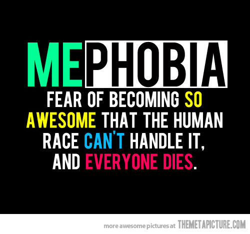 Funny-quote-phobia-awesome_large