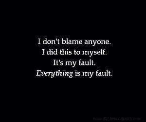my fault