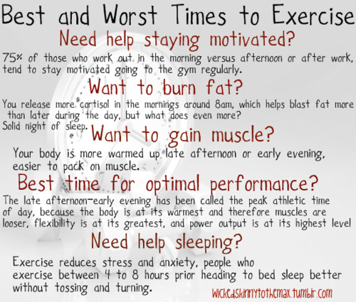 Thinspiration/Fitspo, Best/Worst time to exercise!
