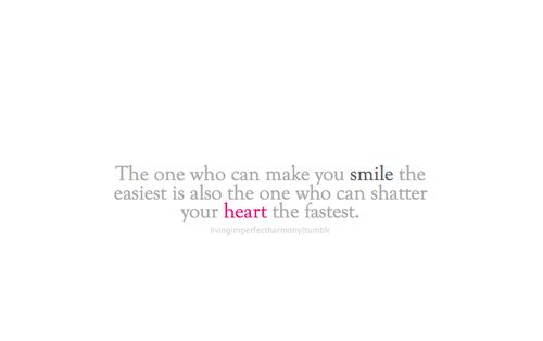The one who can make you smile the easiest is also... - Unwanted Choice