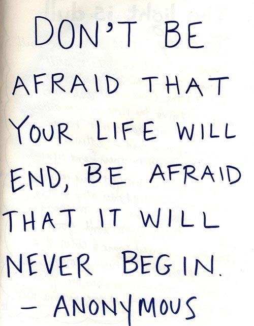 Dont-be-afraid-that-your-life-wil-end-begin_large
