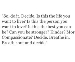 decide