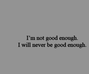 not good enough