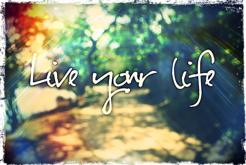 Live.your.life._large