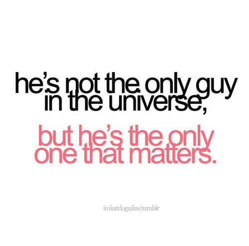 Guy-love-only-quote-text-universe-favim.com-51169_large_large