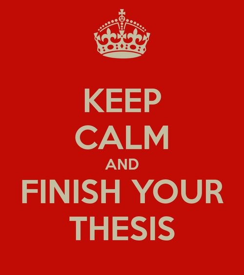 Keep-calm-and-finish-your-thesis-11_large