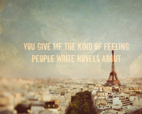 Piccsy :: You Give Me The Kind Of Feeling People Write Novels About