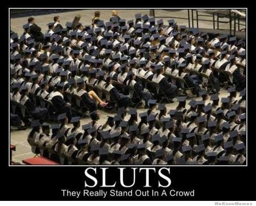 Sluts-they-really-stand-out-in-a-crowd_large