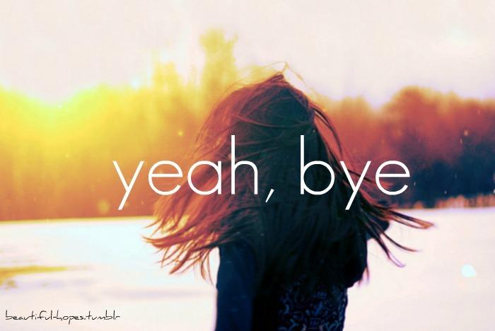 beautiful-hopes, bye, inspiring, sad, text - inspiring ...