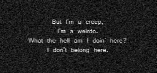 Creep-my-life-quote-true-weirdo-favim.com-448762_large