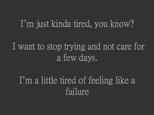 tired, caring, exhausted, depressed, failure - inspiring picture on Favim.com