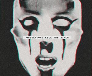 kill the bitch