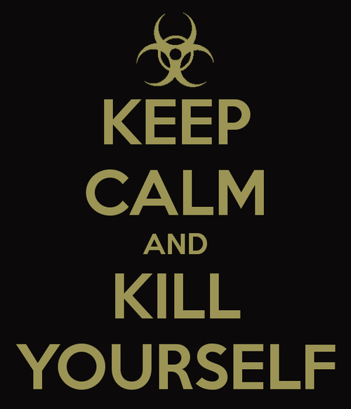 Keep-calm-and-kill-yourself-45_large