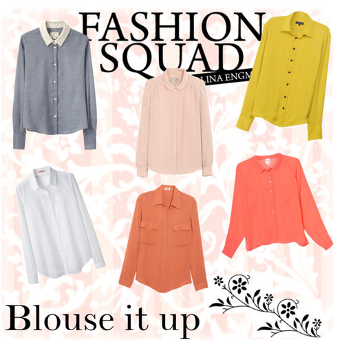 Blouse it up. - Polyvore