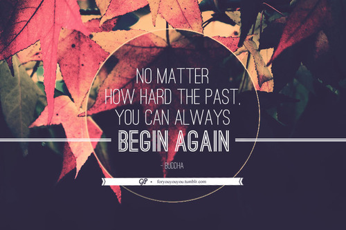 For you & you & you » In fact, sometimes you should begin again. Click...