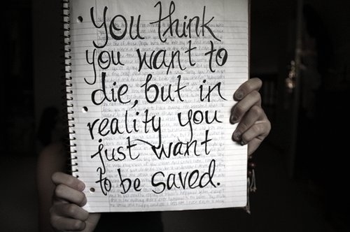Die-no.-i-really-want-to-die-quotes-saved-want-favim.com-104463_large_large